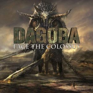Dagoba - Face the Colossus cover art