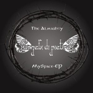 Angeli Di Pietra - The Almighty MySpace EP cover art