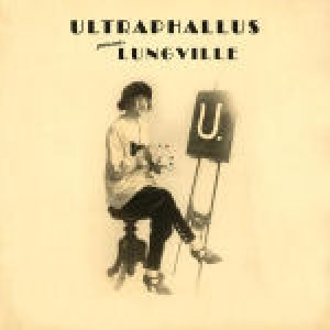 Ultraphallus - Lungville cover art