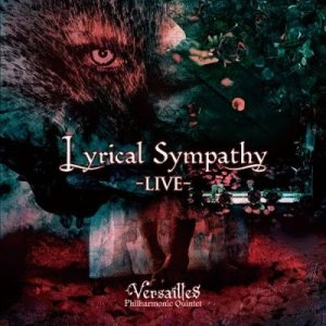 Versailles - Lyrical Sympathy -Live- cover art