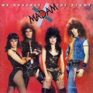 Madam X - We Reserve the Right cover art