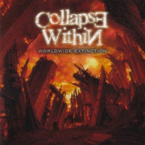 Collapse Within - Worldwide Extinction cover art