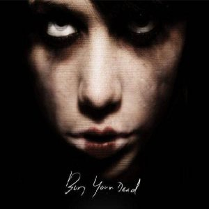 Bury Your Dead - Bury Your Dead cover art