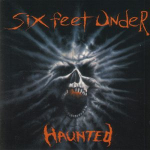 Six feet under - Haunted cover art