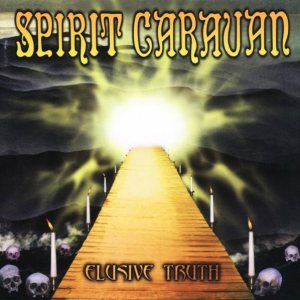 Spirit Caravan - Elusive Truth cover art