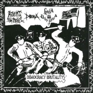 Goda Durjana - Democracy Brutality cover art