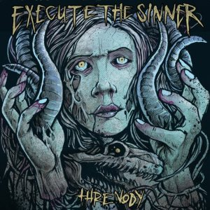 Execute the Sinner - Threnody cover art