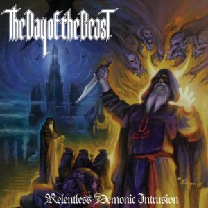 The Day of the Beast - Relentless Demonic Intrusion cover art