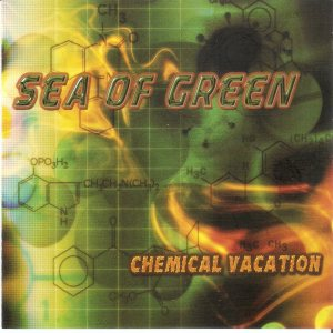 Sea Of Green - Chemical Vacation cover art