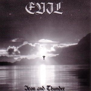 Evil - Iron and Thunder cover art