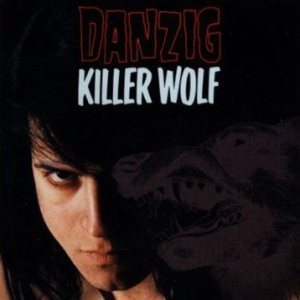 Danzig - Killer Wolf cover art