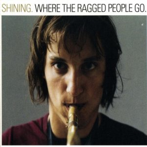 Shining - Where the Ragged People Go cover art