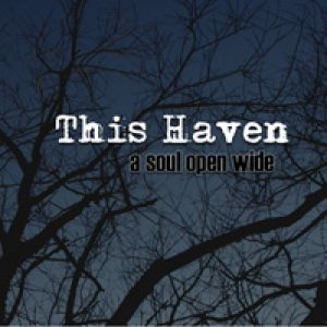 This Haven - A Soul Open Wide cover art