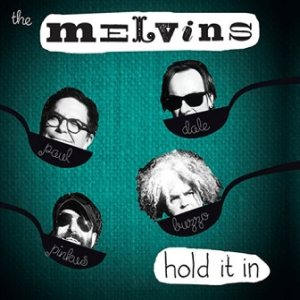 Melvins - Hold It In cover art
