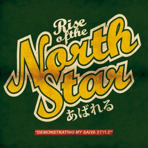 Rise Of The Northstar - Demonstrating My Saiya Style cover art