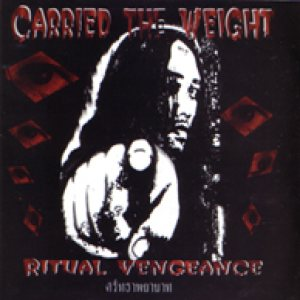 Carried the Weight - Ritual Vengeance cover art