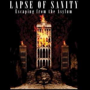 Lapse of Sanity - Escaping from the Asylum cover art