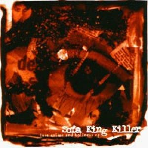 Sofa King Killer - Lust, Crime, and Holiness cover art