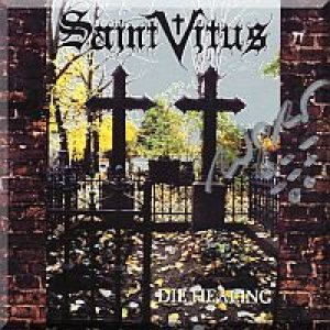 Saint Vitus - Die Healing cover art