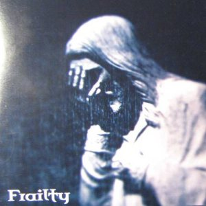 Frailty - Promo 2007 cover art