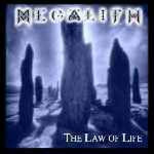 Megalith - The Law of Life cover art