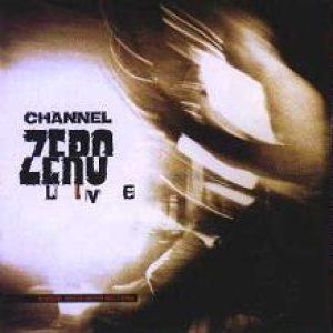 Channel Zero - Live cover art