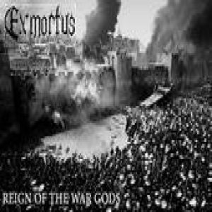 Exmortus - Reign of the War Gods cover art