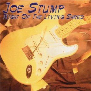 Joe Stump - Night of the Living Shred cover art