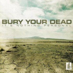 Bury Your Dead - It's Nothing Personal cover art