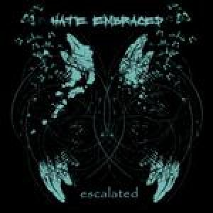 Hate Embraced - Escalated cover art