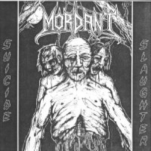Mordant - Suicide Slaughter cover art