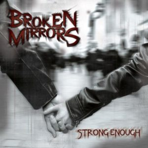 Broken Mirrors - Strong Enough cover art