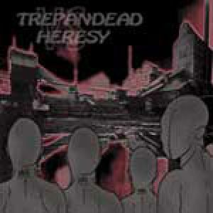 Trepan'Dead - Trepan'Dead vs. Heresy cover art