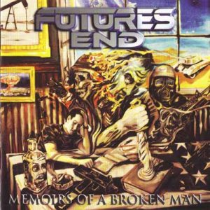 Futures End - Memoirs of a Broken Man cover art