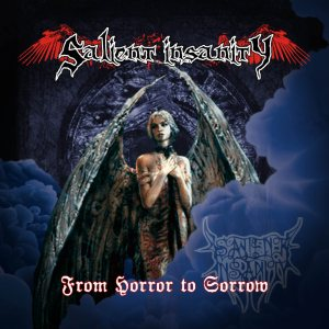 Salient Insanity - From Horror to Sorrow cover art