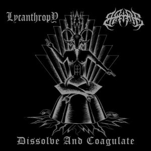 Lycanthropy/Bane - Dissolve & Coagulate cover art