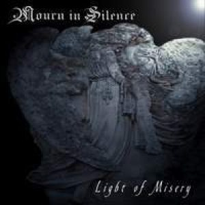 Mourn in Silence - Light of Misery cover art
