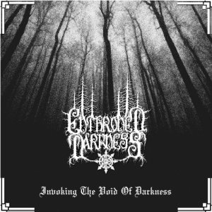 Enthroned Darkness - Invoking the Void of Darkness cover art