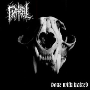 Darkcell - Bone with Hatred cover art