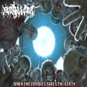 Fecalizer - When the Zombies Takes the Earth cover art