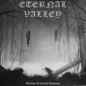 Eternal Valley - Screams of Eternal Emptiness cover art