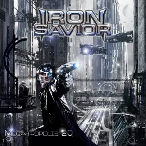 Iron Savior - Megatropolis 2.0 cover art
