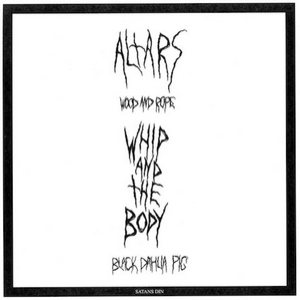 Altars - Altars / Whip and the Body cover art