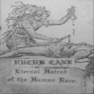 Vucub Cane - Eternal Hatred of the Human Race cover art