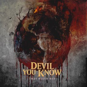Devil You Know - They Bleed Red cover art