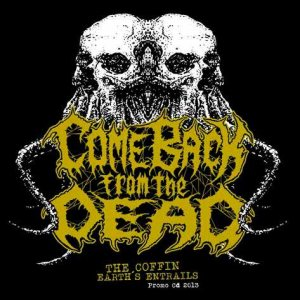 Come Back from the Dead - Demo 2013 cover art