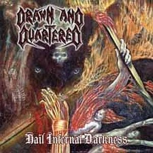 Drawn and Quartered - Hail Infernal Darkness cover art