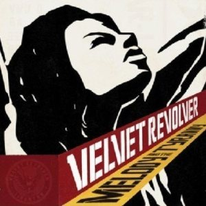 Velvet Revolver - Melody and the Tyranny cover art