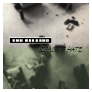 Legacy of Hate - The Killing cover art