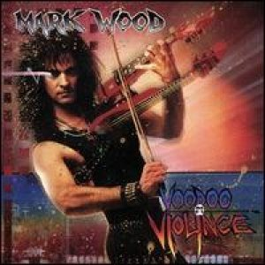 Mark Wood - Voodoo Violence cover art